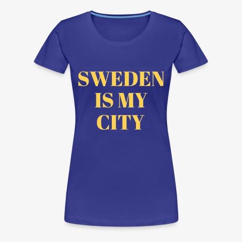 Sverige är min stad - Premium-T-shirt dam