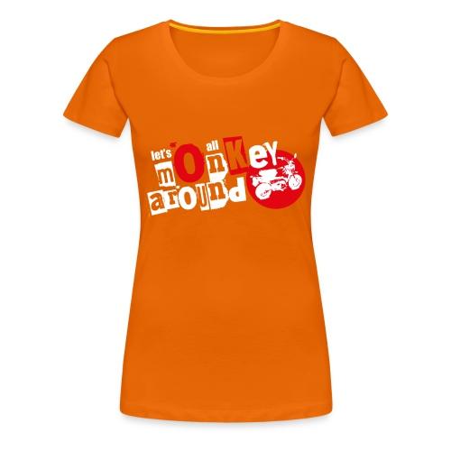 Monkey Around T-Shirt - Women's Premium T-Shirt