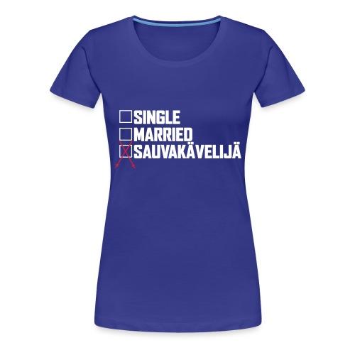 Sauvakävelijä - Naisten premium t-paita