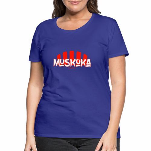 Muskoka - Vrouwen Premium T-shirt