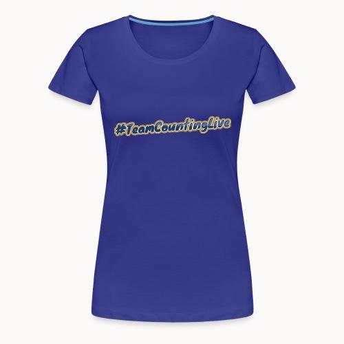#TeamCountingLive - Vrouwen Premium T-shirt