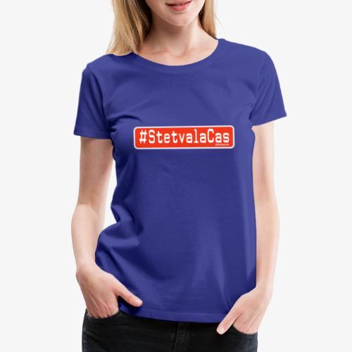 Stetv a la Cas Anti CoronaVirus - Maglietta Premium da donna