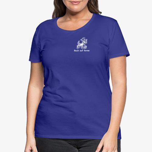 Bock auf Kerwe - Frauen Premium T-Shirt