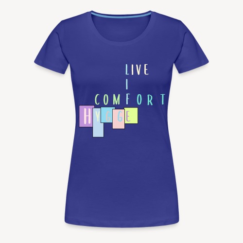 comfort hygge - Frauen Premium T-Shirt