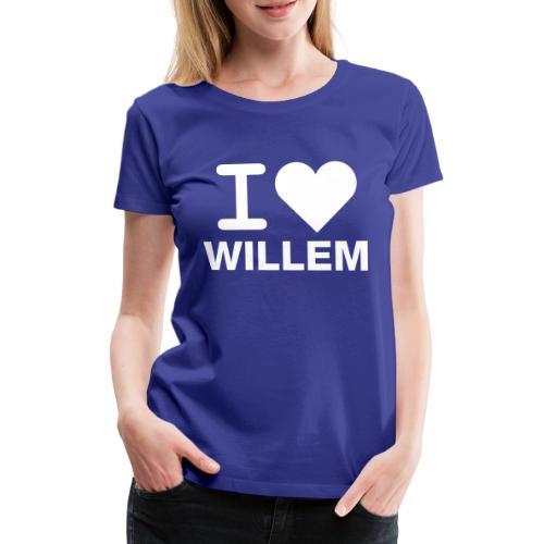 I LOVE WILLEM - Vrouwen Premium T-shirt