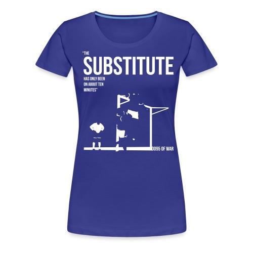 thesubstitute2 - Women's Premium T-Shirt