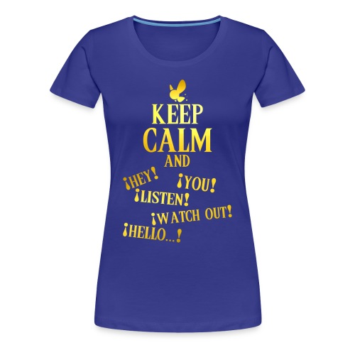 Keep Calm and Navi - Camiseta premium mujer