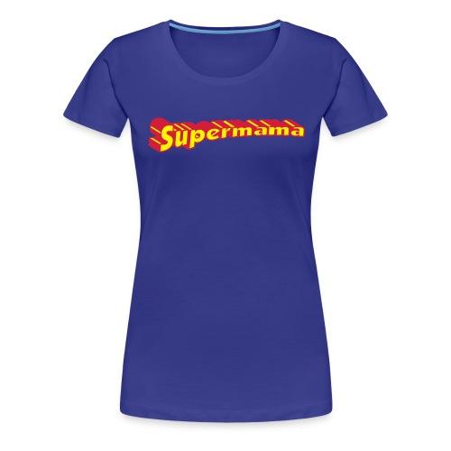 Supermama - Vrouwen Premium T-shirt