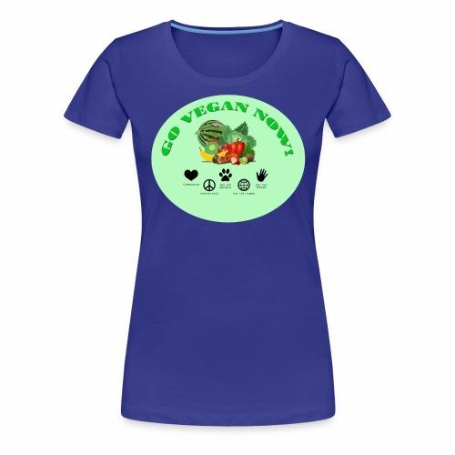 GO VEGAN NOW! - Frauen Premium T-Shirt