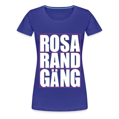 rosarandgang - Frauen Premium T-Shirt