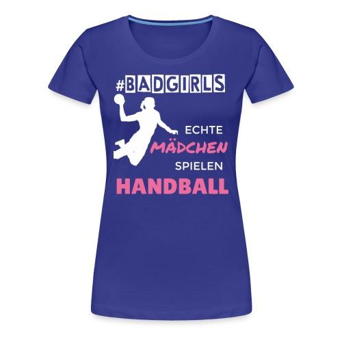 BADGIRLS Handball - Frauen Premium T-Shirt