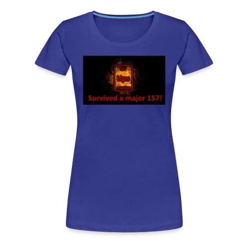 Ups survived - Frauen Premium T-Shirt