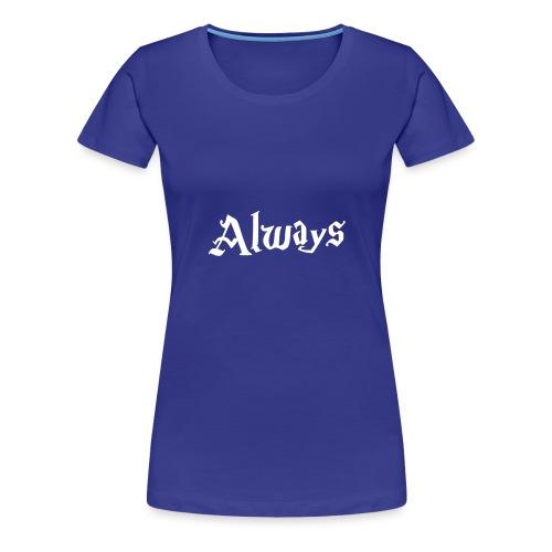 Always Harry Potterr - Camiseta premium mujer