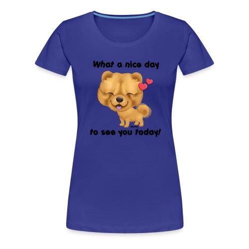 Miły dzień przez Niszczacy - Koszulka damska Premium