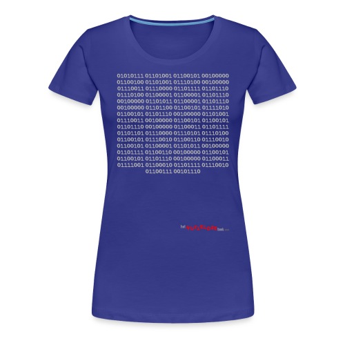 Nutteloos binair - Vrouwen Premium T-shirt