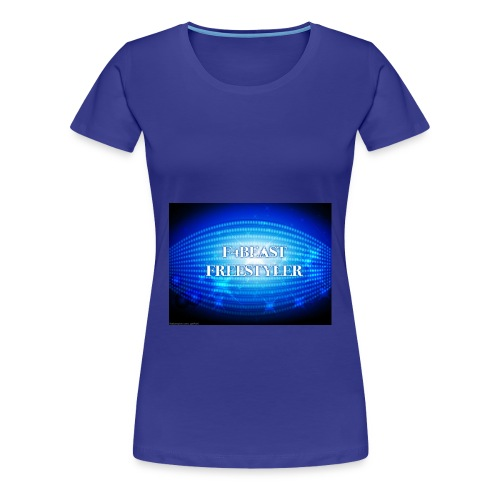 f4beast freestyler - Women's Premium T-Shirt