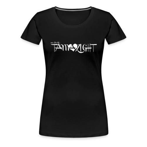 fiert2 - T-shirt Premium Femme