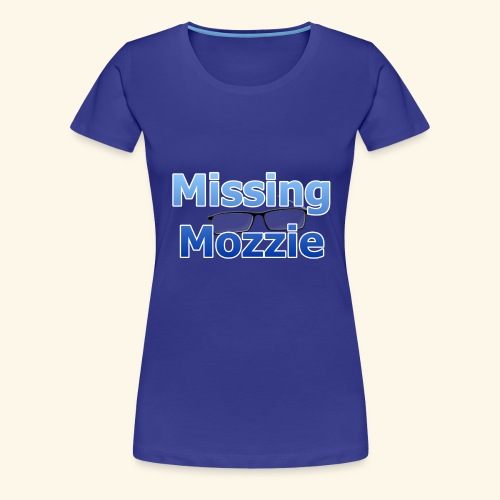 Missing Mozzie - Women's Premium T-Shirt