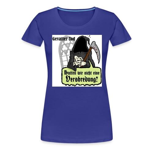gevatter shirt2 - Frauen Premium T-Shirt