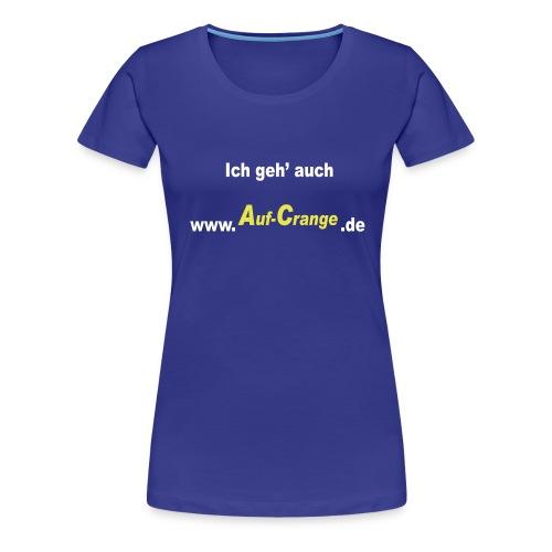 aufcrange - Frauen Premium T-Shirt