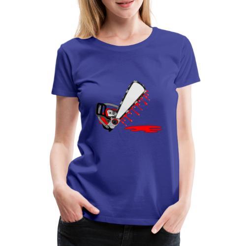 T shirt humeur tronçonneuse en sang votre texte FC - T-shirt Premium Femme