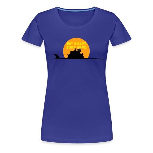 Eat smart surf hard - Women's Premium T-Shirt