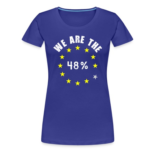 EU UK Referendum 48% - Women's Premium T-Shirt