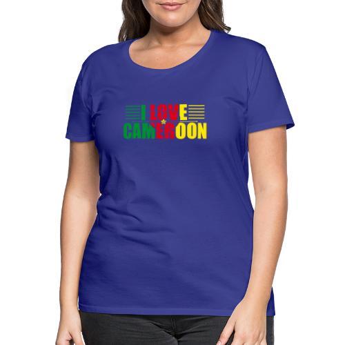 love cameroun - T-shirt Premium Femme