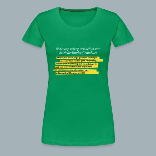 Nederlandse Grondwet T-Shirt - Artikel 94 - Vrouwen Premium T-shirt