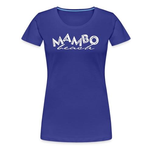 MAMBO BEACH CURACAO - Vrouwen Premium T-shirt