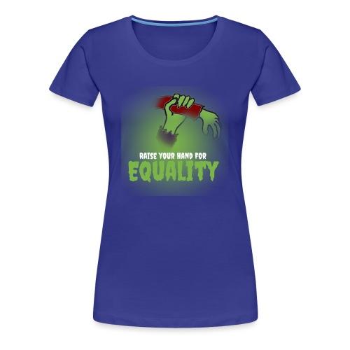 Raise Your Hand - Women's Premium T-Shirt