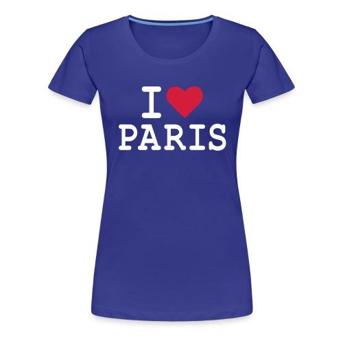 I Love Paris 1 - T-shirt Premium Femme