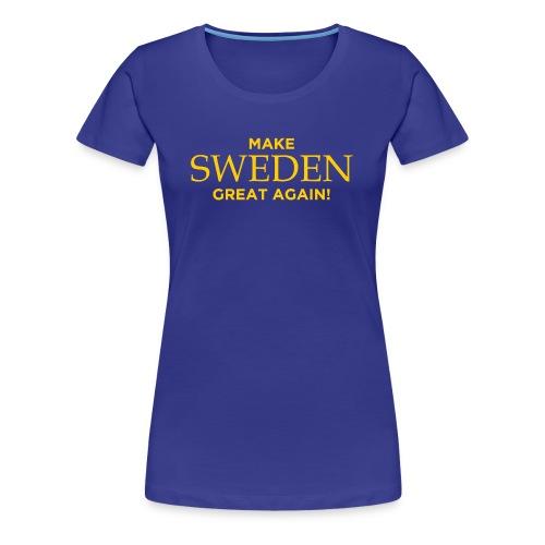 Make Sweden Great Again! - Premium-T-shirt dam