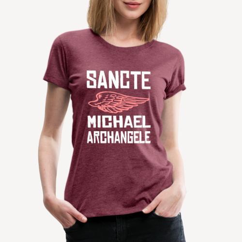 SANCTE MICHAEL ARCHANGELE - Women's Premium T-Shirt