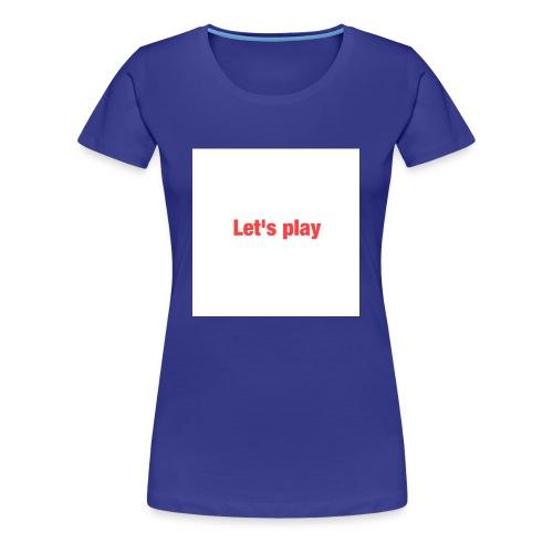 Let's play - Women's Premium T-Shirt