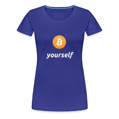 cryptocool b yourself white font -bitcoin logo - Vrouwen Premium T-shirt