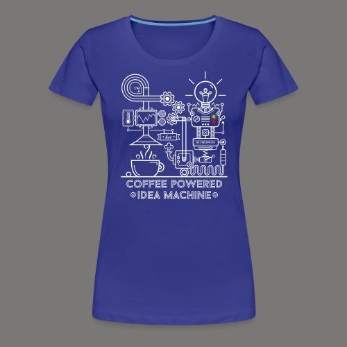 Coffee powered - white - Frauen Premium T-Shirt