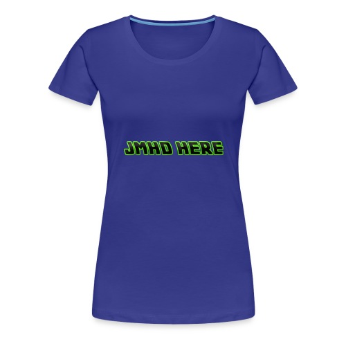 JMHD HERE - Women's Premium T-Shirt