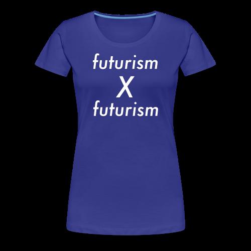 futurism x futurism - Frauen Premium T-Shirt