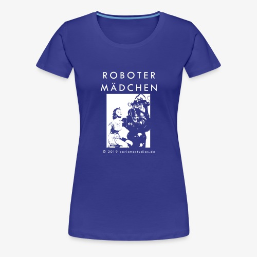 ROBOTER MAeDCHEN Maengelexemplar white font - Frauen Premium T-Shirt