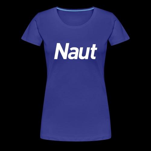Naut - Women's Premium T-Shirt