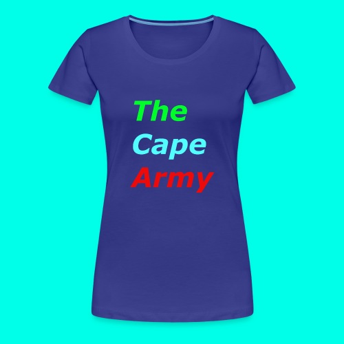 The Cape Army - Women's Premium T-Shirt