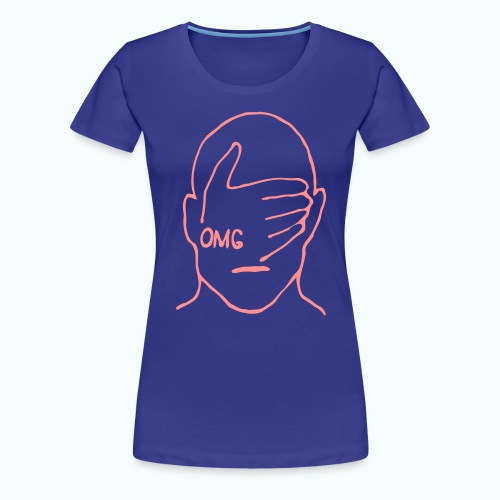 OMG - Frauen Premium T-Shirt
