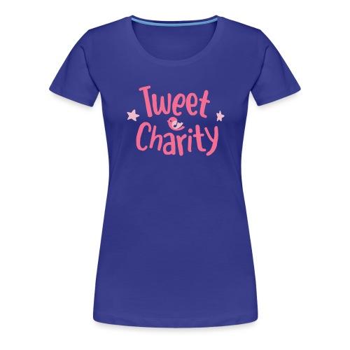 Tweet Charity (Pink) - Maglietta Premium da donna