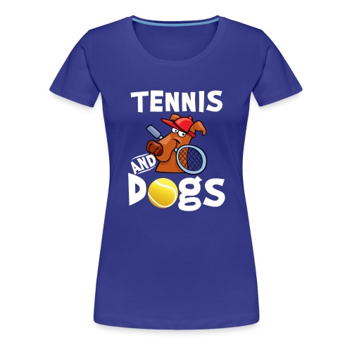 Tennis And Dogs Funny Sports Pets Animals Love - Frauen Premium T-Shirt