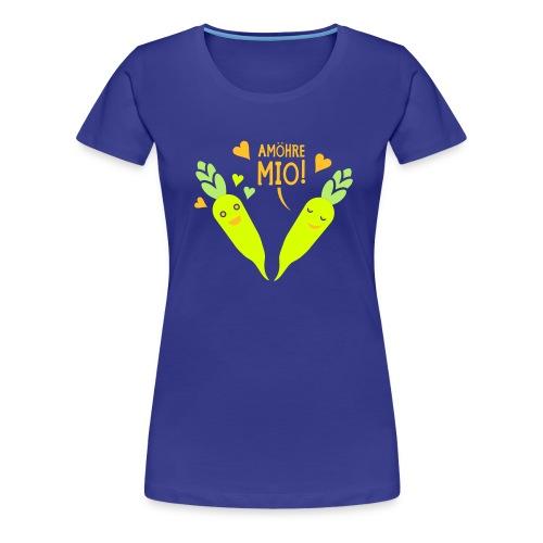 AMÖHRE MIO! - Frauen Premium T-Shirt
