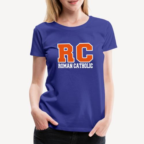 RC ROMAN CATHOLIC - Women's Premium T-Shirt