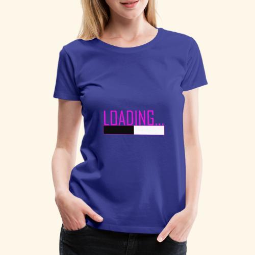 Baby is Loading Girl - Frauen Premium T-Shirt