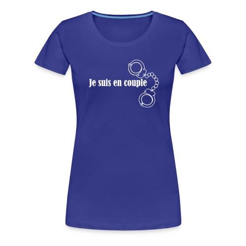 Je suis en couple - T-shirt Premium Femme