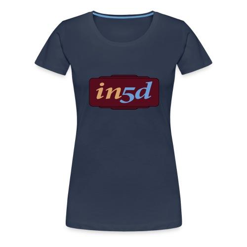 In5d - Dame premium T-shirt